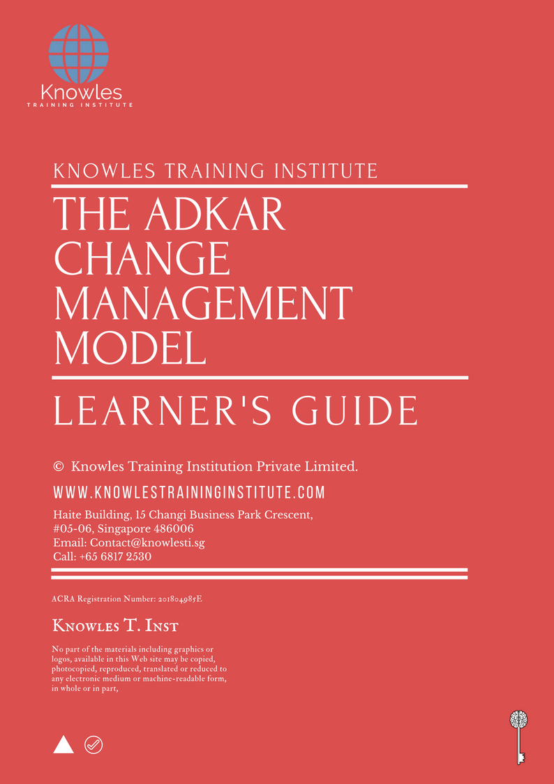 The Adkar Change Management Model Training Course In Singapore