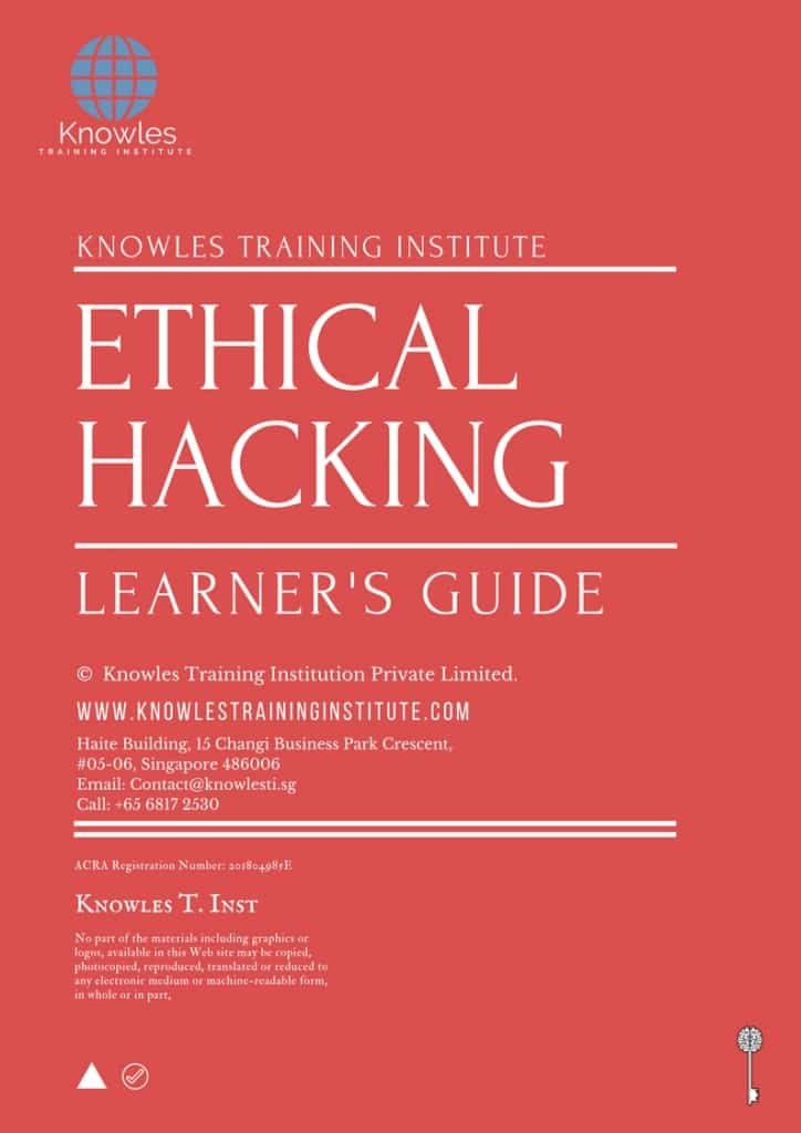 Ethical Hacking Training Course In Singapore - Knowles