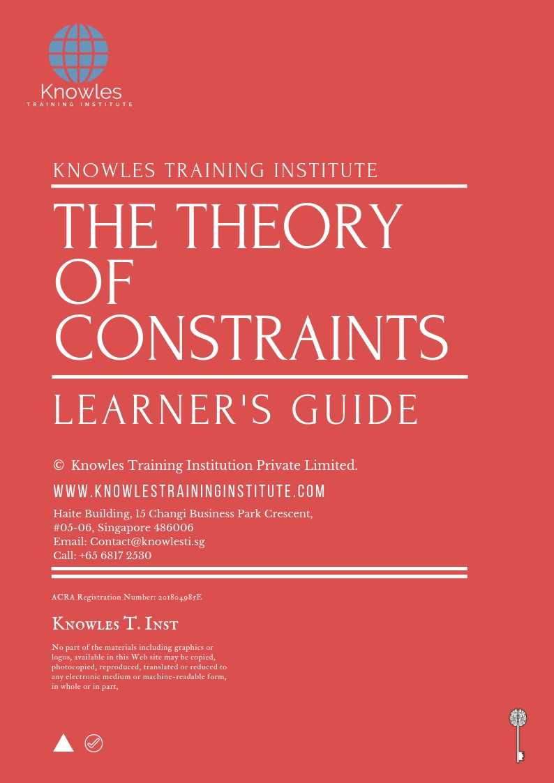 The Theory of Constraints Learner's Guide
