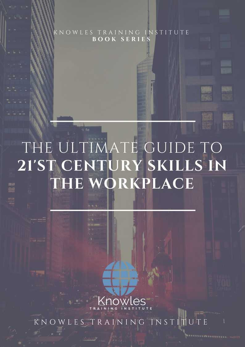 21'st Century Skills In The Workplace Training Course