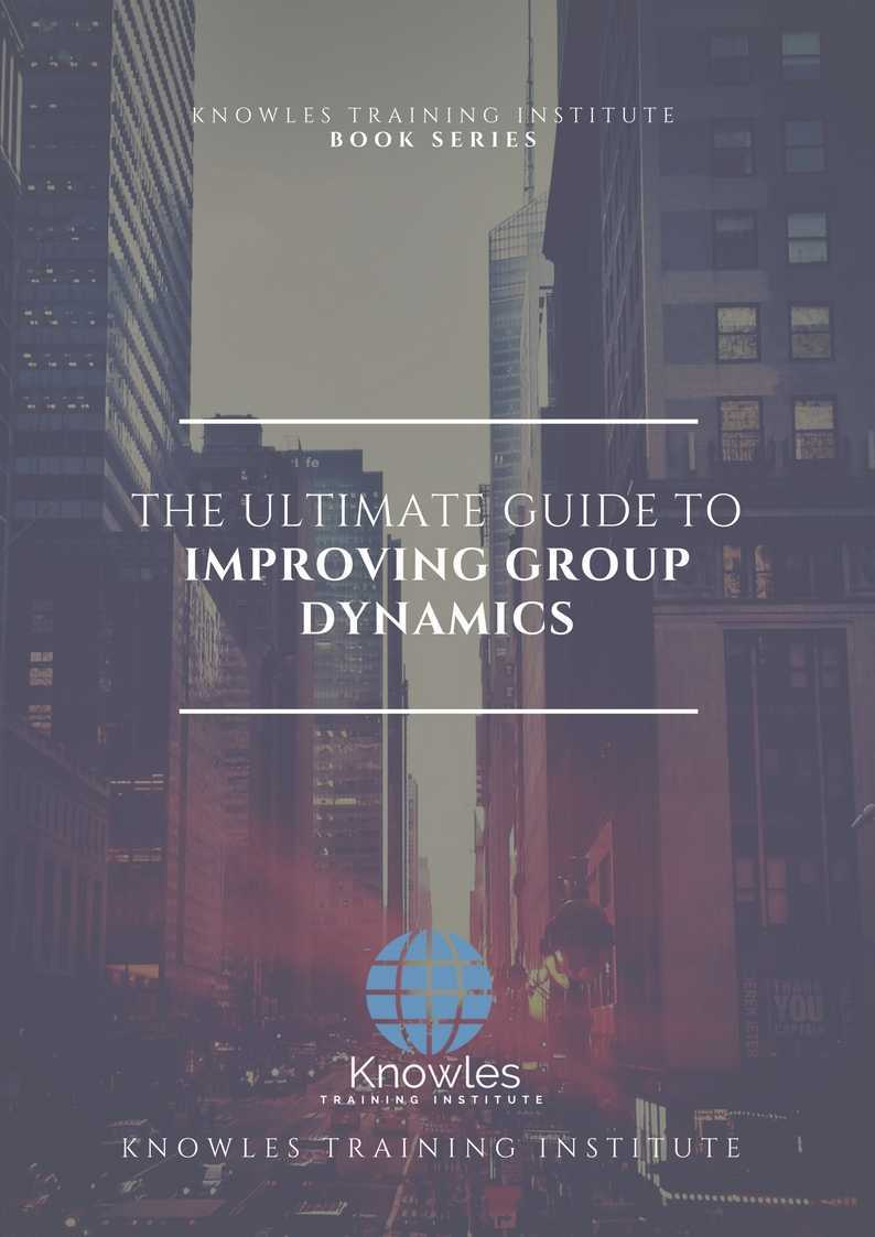 Improving Group Dynamics Workshop